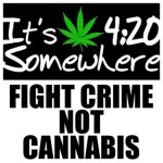 Fight Crime Not Cannabis meme