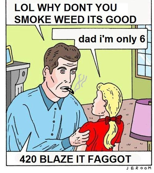 420 blaze it faggot meme