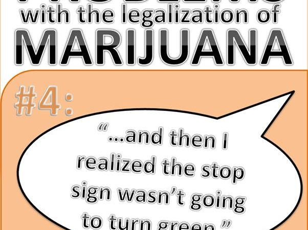 Problems with the Legalization of Marijuana #004