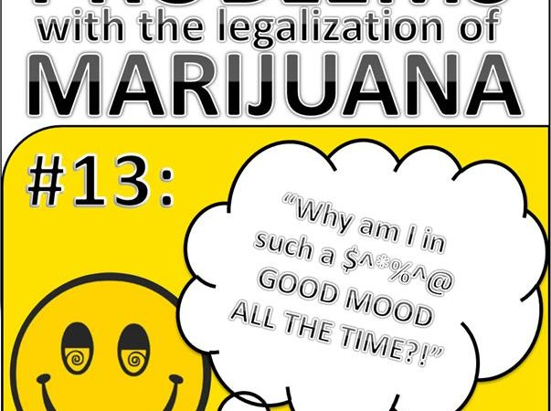 Problems with the Legalization of Marijuana #013