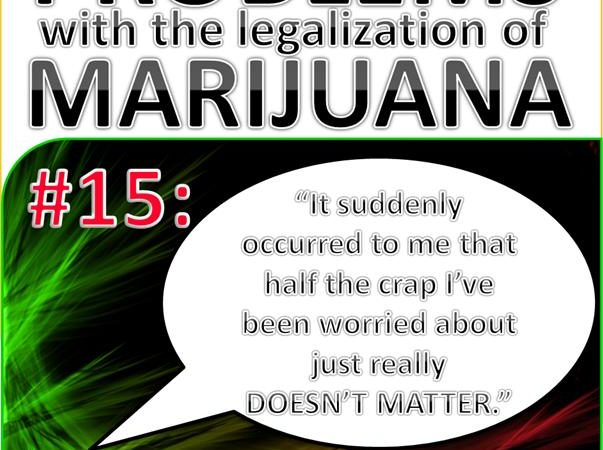 Problems with the Legalization of Marijuana #015