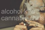 Alcohol kills, cannabis chills meme
