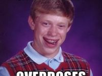 overdose on weed bad luck brian