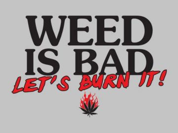 burn weed it's bad