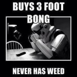 buys 3 foot bong no weed Sad Stormtrooper