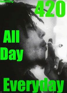 420 All Day Every Day