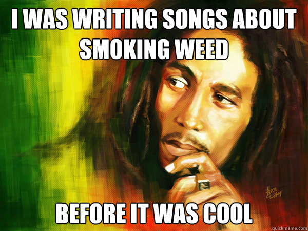 Bob Marley Was Writing Songs About Smoking Weed Before It Was Cool