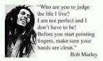 Bob Marley Judge Not Quote