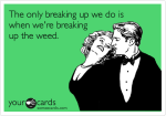breaking up advice couple weed