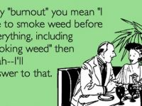 weed smoking burn meme