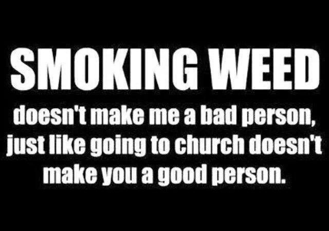 Smoking Cannabis Does Not Make Me A Bad Person
