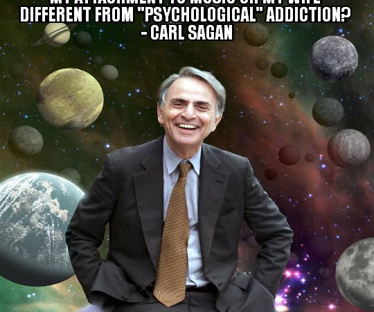 "Carl Sagan asks ""What's the difference between physical and ""psychological"" addiction?"