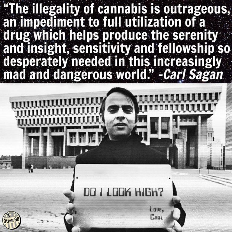 Carl Sagan cannabis illegality quote