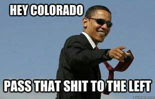 obama hey colorado pass that shit to the left