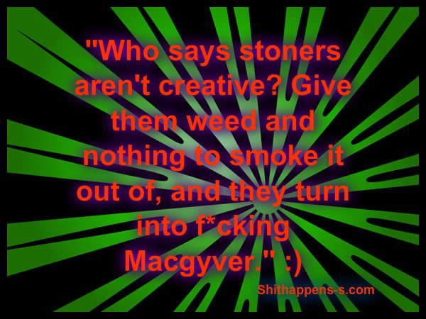 Macgyver stoner creative