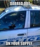Cop dabbed out, on your stash meme
