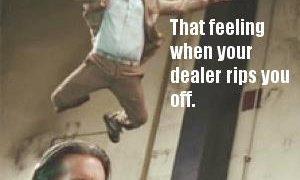 dealer rips you off feeling