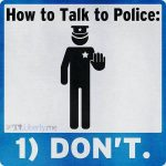 how to talk police