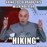 dr evil hiking colorado