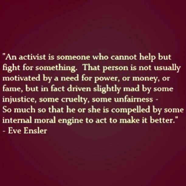 Activism Quotes: Eve Ensler Activist Quote