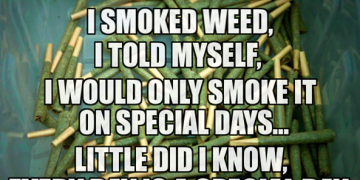 special occasions weed smoking meme