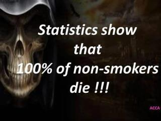 100% non smokers die