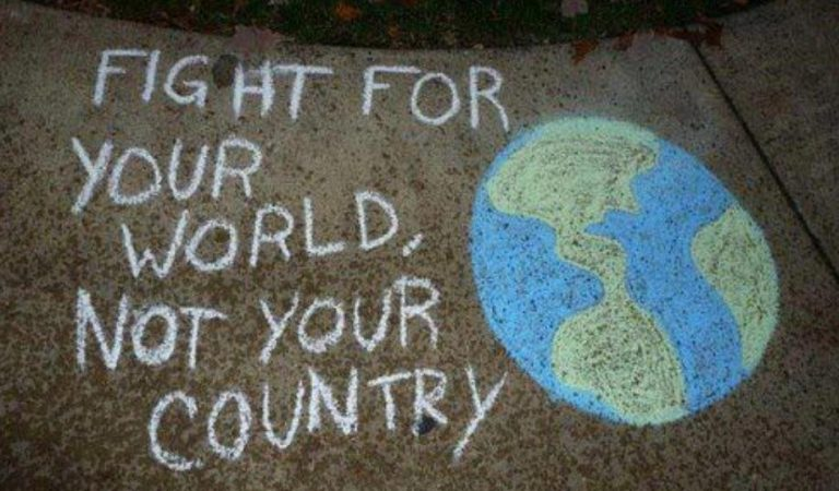 Fight For Your World, Not Your Country