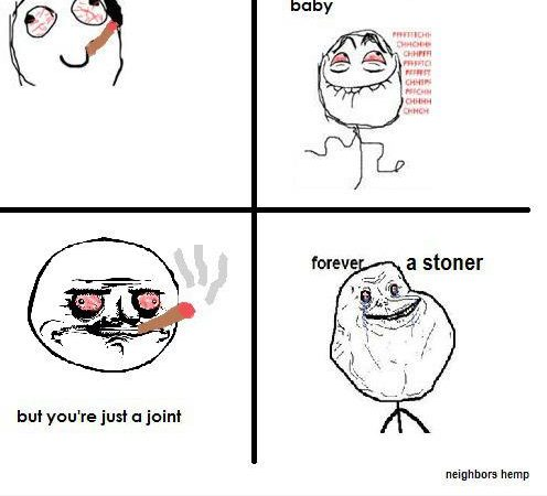 Forever Stoned – Rage Comic