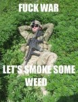 fuck war smoke weed