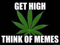 get high think of memes 240
