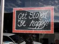 Get stoned, be happy