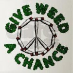 give weed a chance logo badge
