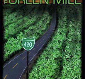 The Green Mile marijuana