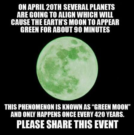 Green Moon April 20th