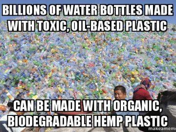 Biodegradable Hemp Plastic meme