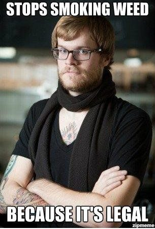 Hipster Quits Smoking Weed