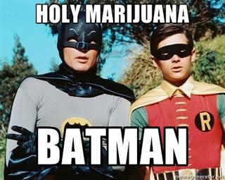 Holy Marijuana Batman!
