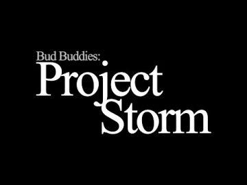 project storm bud buddies