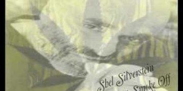 great smoke off Shel Silverstein