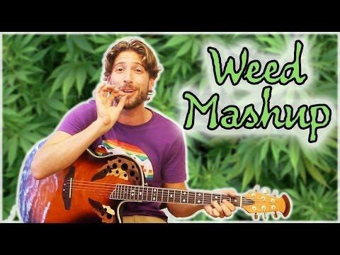 Weed Song Mashup