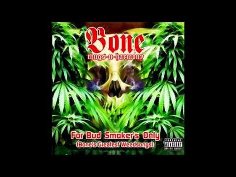 Bone Thugs-N-Harmony – For Bud Smoker's Only
