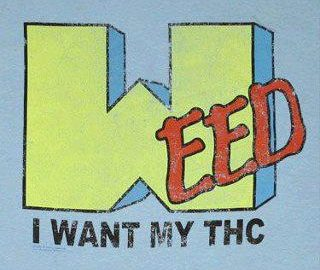 I want my THC weed meme