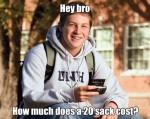 college freshman weed cost meme