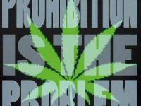 Prohibition Is The Problem marijuana
