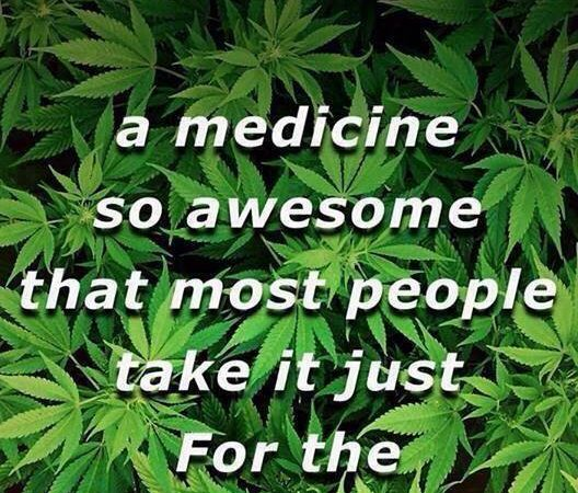 Cannabis is an awesome medicine