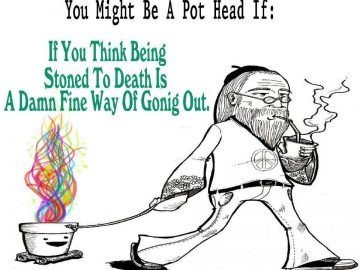 might be a pothead if stoned death