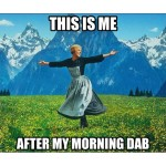 morning dab feeling
