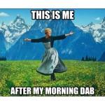 morning dab feeling
