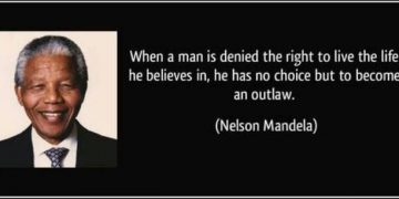 nelson mandela outlaw life quote