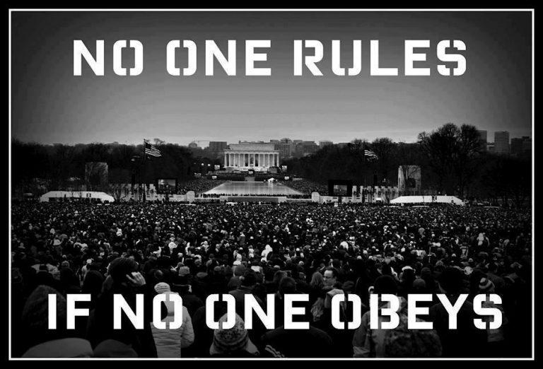 No one rules, if no one obeys